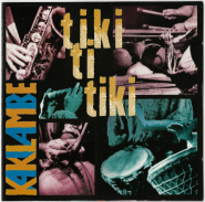 Kakilambe - Tiki ti tiki (CD, Album) (used VG+)
