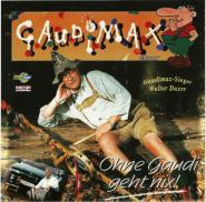 Walter Daxer - Gaudimax - Ohne Gaudi geht nix! (CD, Album) (gebraucht VG+)