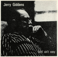 Jerry Giddens - Livin Aint Easy (CD, Album) (used VG+)