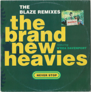 The Brand New Heavies Featuring NDea Davenport - Never Stop - The Blaze Remixes (12 Single, Vinyl) (used G+)