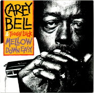 Carey Bell & Tough Luck - Mellow Down Easy (LP, Album, Limited 180g) (gebraucht VG)