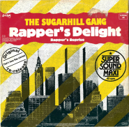 Sugarhill Gang - Rappers Delight / Rappers Reprise (12 Super Sound Maxi Single) (used G-)