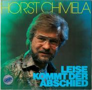 Horst Chmela - Leise Kommt Der Abschied (LP, Album) (gebraucht G)