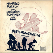 Manfred Porsch Und Christian Romanek Und Band - Beziehungsweise (LP, Album) (gebraucht VG-)