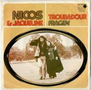 Nicos & Jaqueline - Troubadour (7 Single, Vinyl) (gebraucht VG)