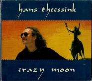 Hans Theessink - Crazy Moon (CD, Digipak, Album) (signiert, gebraucht VG)