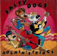 Salty Dogs - Rockin Strings (CD, Album, signiert) (gebraucht VG+)