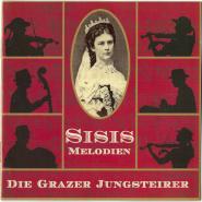 Die Grazer Jungsteirer - Sisis Melodien (CD, Album) (gebraucht NM)
