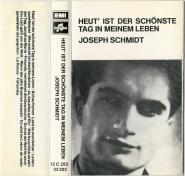 Joseph Schmidt - Heut Ist Der Sch�nste Tag In Meinem Leben (Audiokassette) (gebraucht VG)